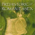 Prehistoric And Roman Essex