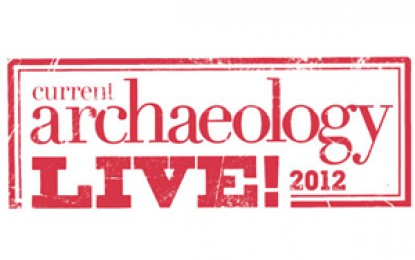 Current Archaeology Live! 2012