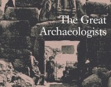 REVIEW: The Great Archaeologists