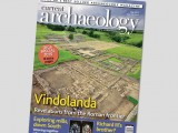 Current Archaeology 302 – out now!