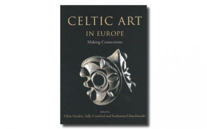 REVIEW: Celtic Art in Europe: Making Connections