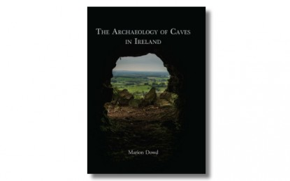 REVIEW: The Archaeology of Caves in Ireland