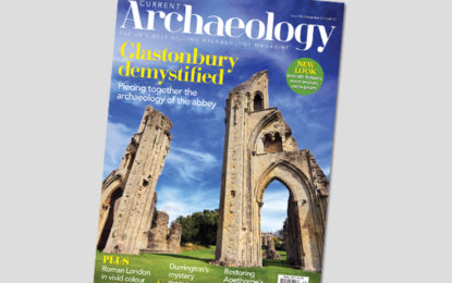 Current Archaeology 320 – now on sale