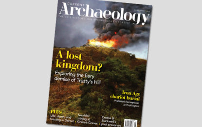 Current Archaeology 327 – now on sale