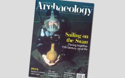 Current Archaeology 329 – now on sale